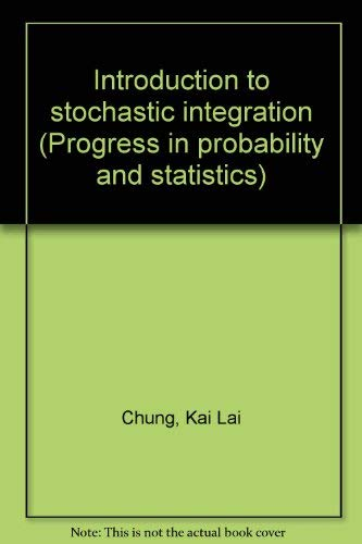 9783764331177: Introduction to stochastic integration (Progress in probability and statistics)