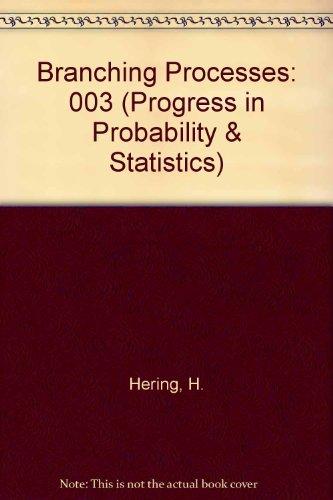 Branching Processes (Progress in Probability & Statistics): Asmussen, S., Hering,