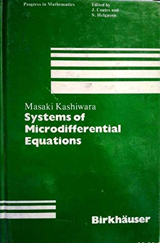 9783764331382: Systems of Microdifferential Equations
