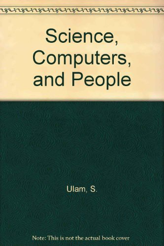 9783764332761: Science, Computers, and People: From the tree of mathematics
