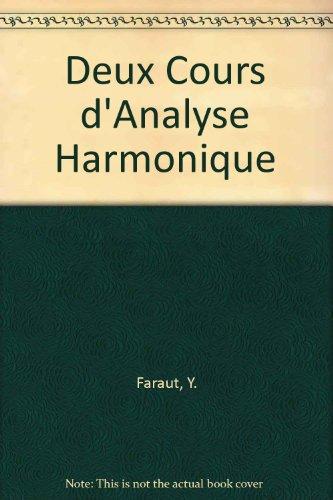 9783764333638: Deux Cours d'Analyse Harmonique