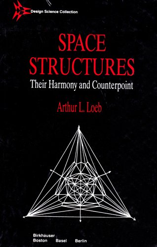 9783764335885: Space Structures: Their Harmony and Counterpoint (Design Science Collection)