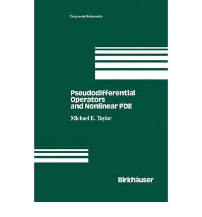 9783764335953: Pseudodifferential Operators and Nonlinear PDEs
