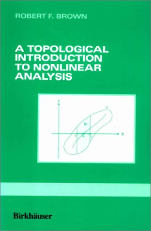 9783764337063: A Topological Introduction to Nonlinear Analysis