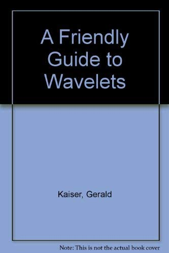 9783764337117 a friendly guide to wavelets abebooks gerald rh abebooks com kaiser a friendly guide to wavelets Seismic Wavelet