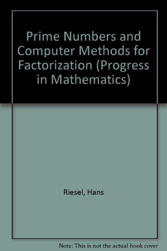 9783764337438: Prime Numbers and Computer Methods for Factorization