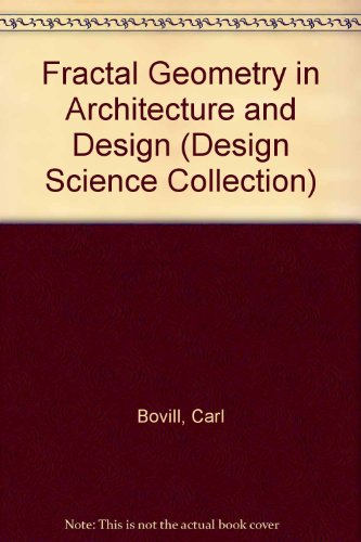 9783764337957: Fractal Geometry in Architecture and Design (Design Science Collection)