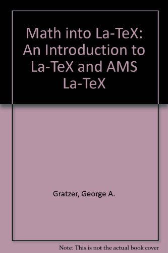 9783764338053: Math into La-TeX: An Introduction to La-TeX and AMS La-TeX