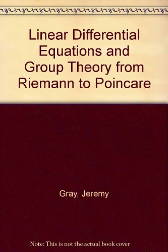 9783764338374: Linear Differential Equations and Group Theory from Riemann to Poincare