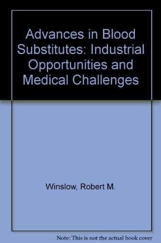 9783764339807: Advances in Blood Substitutes: Industrial Opportunities and Medical Challenges