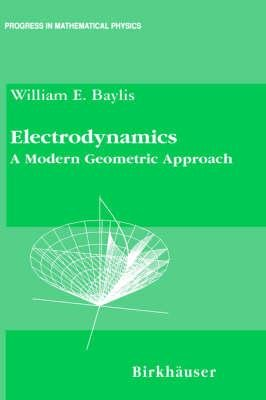 9783764340254: Electrodynamics: A Modern Geometric Approach (Progress in Probability)