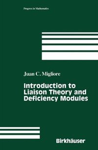 9783764340278: Introduction to Liaison Theory and Deficiency Modules (Progress in Mathematics)