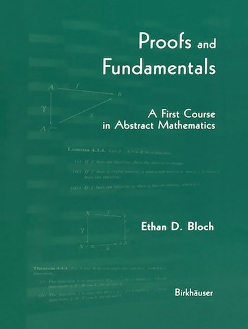 9783764341114: Proofs and Fundamentals: A First Course in Abstract Mathematics
