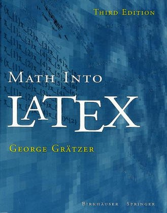 9783764341312: Math Into Latex