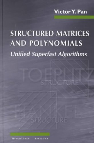 9783764342401: [(Structured Matrices and Polynomials: Unified Superfast Algorithms )] [Author: Victor Y. Pan] [Dec-2001]