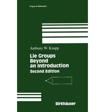 9783764342593: Lie Groups Beyond an Introduction
