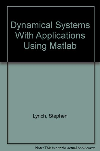 9783764343217: Dynamical Systems With Applications Using Matlab