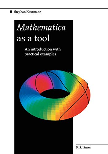 9783764350314: Mathematica as a Tool: An introduction with practical examples