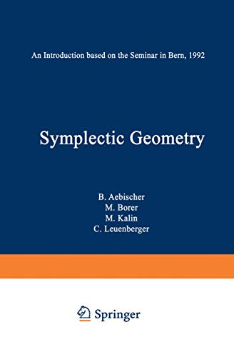 9783764350642: Symplectic Geometry: An Introduction based on the Seminar in Bern, 1992 (Progress in Mathematics)
