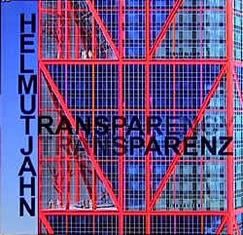 9783764351540: Helmut Jahn - Transparenz (English and German Edition)