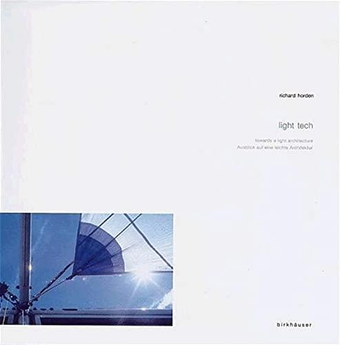 Richard Horden - Light Tech: Towards a: Blaser, Werner