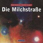 9783764352356: Die Milchstrasse (Livre en allemand)