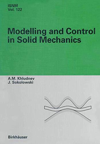 Modeling and Control in Solid Mechanics (International: Sokolowski, Jan, Khludnev,