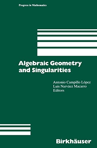 Algebraic Geometry and Singularities (Progress in Mathematics) (English and French Edition)