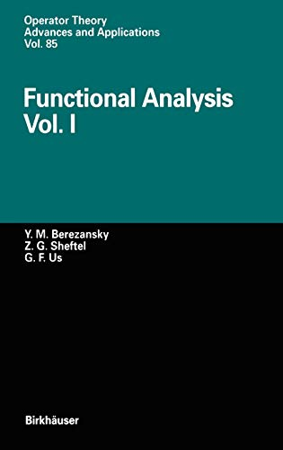 9783764353445: Functional Analysis: Vol. I: v. 1 (Operator Theory: Advances and Applications)