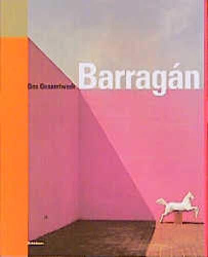 9783764353575: Luis Barragan Das Gesamtwerk