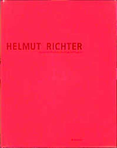 HELMUT RICHTER: BAUTEN UND PROJEKTE/BUILINGS AND PROJECTS.