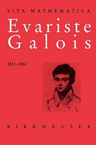 9783764354107: Evariste Galois 1811-1832