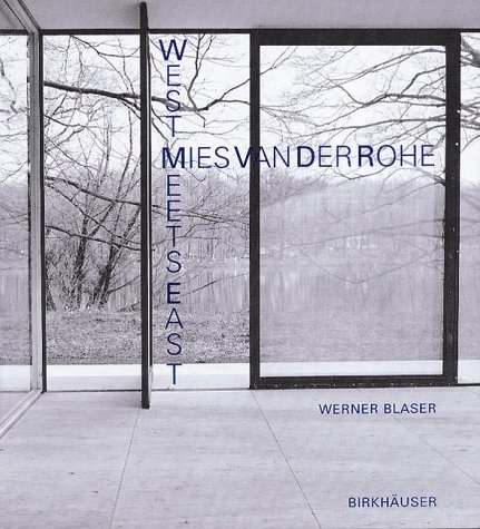 9783764354305: Mies Van Der Rohe West Meets East /Anglais