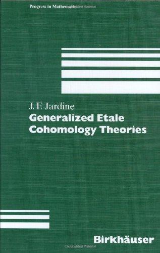 9783764354947: Generalized Etale Cohomology Theories (Progress in Mathematics)