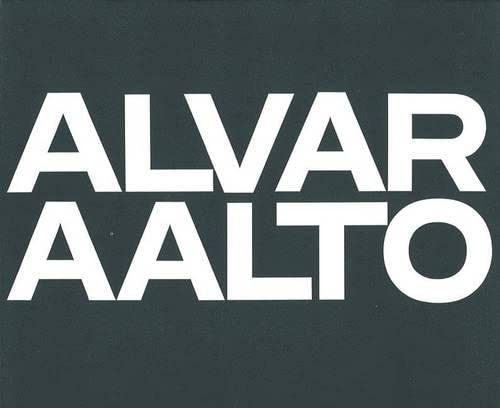9783764355005: Alvar Aalto, Vol. 1: 1922-1962 (Complete Works) (German, French and English Edition)