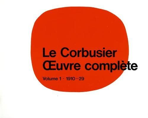 Le Corbusier - Complete Works: 1910-1929: Vol: Unter Mitarb. V.