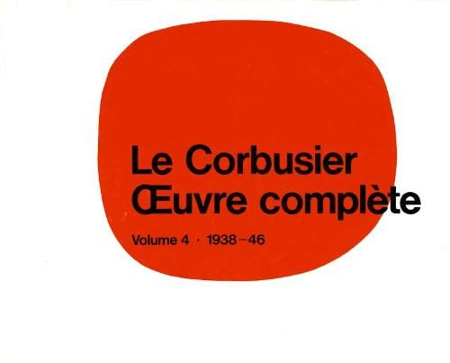 9783764355067: Le Corbusier Oeuvre Complete: 1938-1946