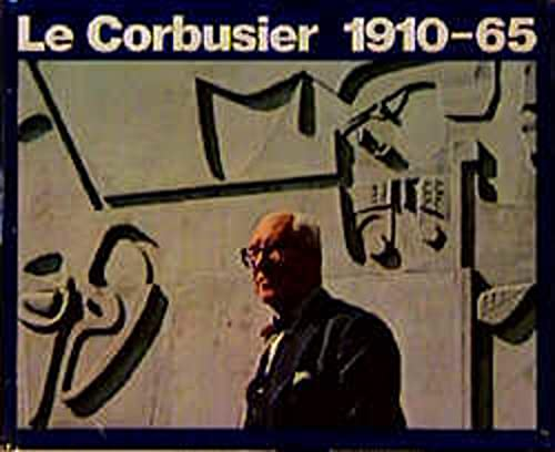 9783764355111: Le Corbusier 1910-65 (French, English and German Edition)