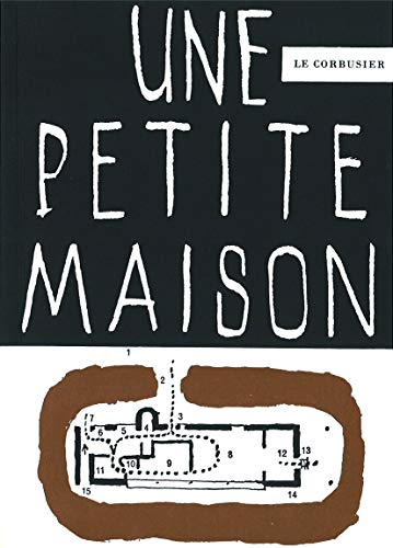 9783764355128: Une petite maison 1923 (English, French and German Edition)