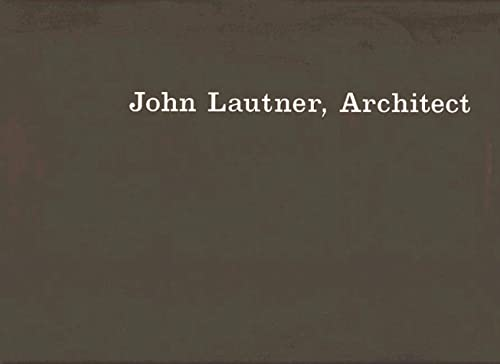 9783764355265: John Lautner, Architect