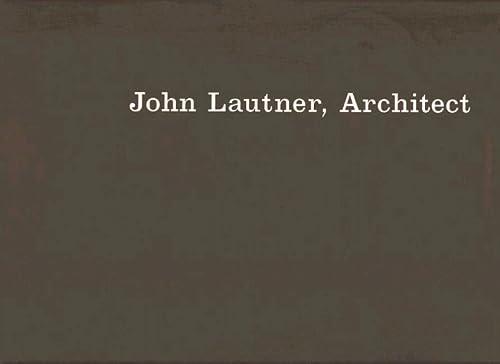 9783764355265: John Lautner, Architect
