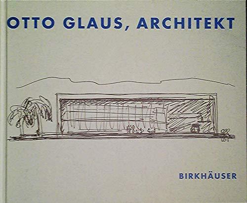 9783764355913: Otto Glaus, Architekt
