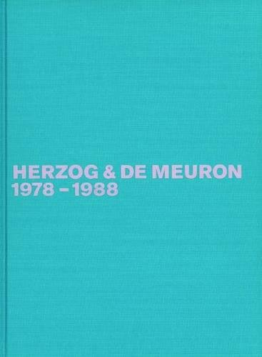 9783764356163: Herzog & de Meuron 1978-1988: The Complete Works (Volume 1)