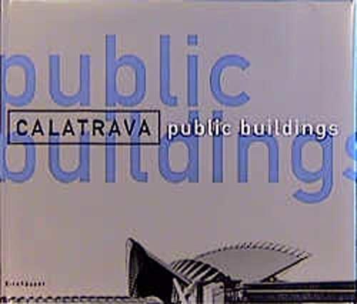 Calatrava Public Buildings: Calatrava, Santiago