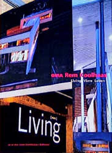 9783764356385: OMA Rem Koolhaus Living: Publications