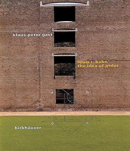 9783764356590: Louis I. Kahn: The Idea of Order