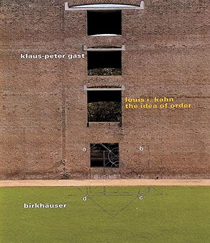 9783764356590: Louis I. Kahn: The Idea of Order