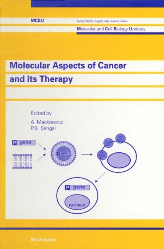 9783764357245: Molecular Aspects of Cancer and its Therapy (Molecular and Cell Biology Updates)