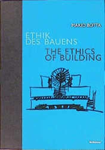 9783764357429: Mario Botta : the Ethics of Building /Anglais