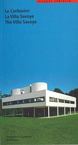 9783764358075: Le Corbusier: La Villa Savoye (Le Corbusier Guides (englisch französisch)) (French Edition)
